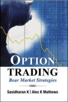 OPTIONS TRADING IN BEAR MKTS: Book by K . SASIDHARAN