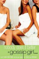 Nobody Does it Better: A Gossip Girl Novel: No. 7: Book by Cecily Von Ziegesar
