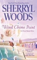 Wind Chime Point: Book by Sherryl Woods