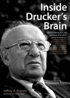 Inside Drucker's Brain:Book by Author-Jeffrey A. Krames