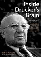 Inside Drucker's Brain: Book by Jeffrey A. Krames
