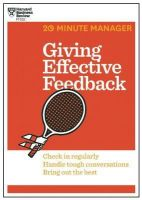 Giving Effective Feedback (20-Minute Manager Series): Book by Harvard Business Review