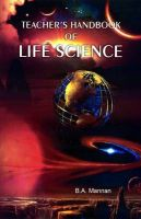 Teacher's Handbook of Life Science: Book by B.A. Mannan