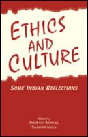 Ethics and Culture:Some Indian Reflections: Book by Indrani Sanyal , Sashinungla