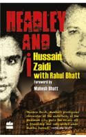 Headley and I: Book by S. Hussain Zaidi with Rahul Bhatt