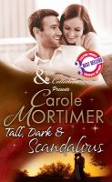 Mills and Boon Tall Dark and Scandalous (April 2014) (English): Book by Carole Mortimer