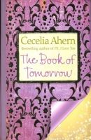 Book Of Tomorrow: Book by Cecelia Ahern