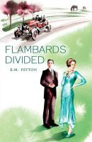 Flambards Divided (Flambards Book 4): Book by K. M. Peyton