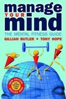 Manage Your Mind The Mental Fitness Guide: Book by Gillian Butler