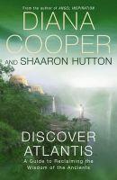 Discover Atlantis: Book by Diana Cooper , Shaaron Hutton