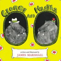 George and Martha: Book by James Marshall