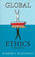 Global Ethics: An Introduction: Book by Kimberly Hutchings