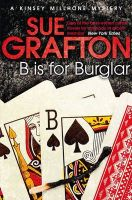 B Is For Burglar: a Kinsey Millhone Mystery:Book by Author-Sue Grafton