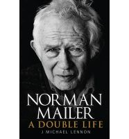 Norman Mailer: Book by J. Michael Lennon
