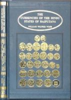 Currencies of the Hindu States of Rajputana: Book by William Wilfrid Webb