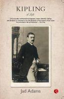 Kipling: A life: Book by Jad Adams