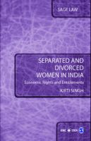 Separated and Divorced Women in India: Economic Rights and Entitlements: Book by Kirti Singh