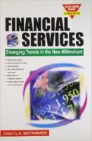 Financial Services: Emerging Trends in New Millenium: Book by Seethapathi K