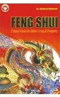 Fengshui  Chinese Vaastu For Better Living & Prosperity English(PB): Book by Bhojraj Dwivedi