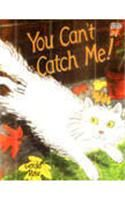 You Can't Catch Me!: Book by Gerald Rose