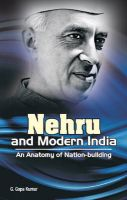 Nehru and Modern India - An Anatomy of Nation-building: Book by edited G. Gopa Kumar