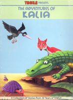 The Adventures of Kalia: Book by Anant Pai