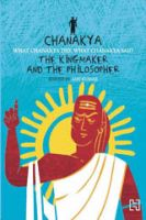Chanakya: The Kingmaker and the Philosopher: Book by Anu Kumar