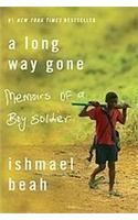 A Long Way Gone:Book by Author-Ishmael Beah