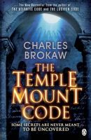 Temple Mount Code:Book by Author-Charles Brokaw