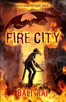 Fire City: Book by Bali Rai