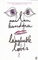 Laughable Loves: Book by Milan Kundera,S. Rappaport