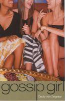 Gossip Girl: Bk. 1: Book by Cecily Von Ziegesar