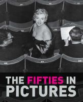 Fifties In Pictures: Book by James Lescott