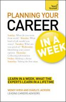 Teach Yourself Planning Your Career in a Week:Book by Author-Wendy Hirsh , Charles Jackson