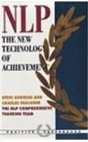 Neurolinguistic Programming: The New Technology of Achievement:Book by Author-Steve Andreas,Charles Faulkner,The NLP Comprehensive Training Team