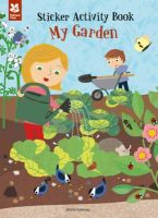 My Garden Sticker Activity Book: Book by Olivia Cosneau