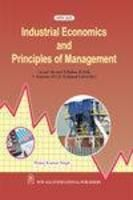 Industrial Economics and Principles of Management: Book by Manoj Kumar Singh