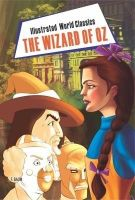 Illustrated World Classics The Wizard of Oz English(PB): Book by L F Baum