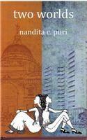 Two Worlds: Book by Nandita C. Puri