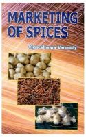 Marketing of Spices: Book by Varmudy, Vigneshwara