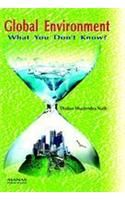 Global Invironment: What You Don't Know?: Book by Thakur S. Nath