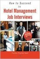 How to Succeed in Hotel Management Job Interviews: Book by Partho Pratim Seal