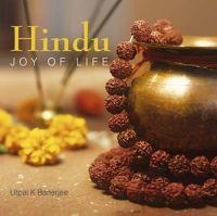 Hindu Joy Of Life: Book by Utpal K Banerjee