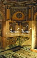 Jamali-Kamali: A Tale of Passion in Mughal India: Book by Chase Karen