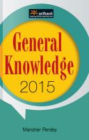 General Knowledge 2015: Book by Manohar Pandey