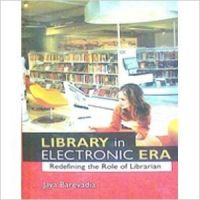 Library in Electronic Era: Book by Jaya Barevadia