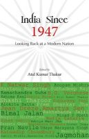 India Since 1947[Paperback]: Book by Atul Kumar Thakur