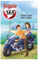 Love @ 365 Kmph: Book by Taksh Gupta & Akhil Ahuja