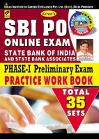 SBI PO ONLINE EXAM PHASE - I PRELIMINARY EXAM PRACTICE WORK BOOK--ENGLISH MEDIUM  (With CD)