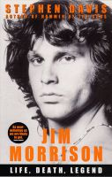 Jim Morrison: Life, Death, Legend:Book by Author-Stephen Davis